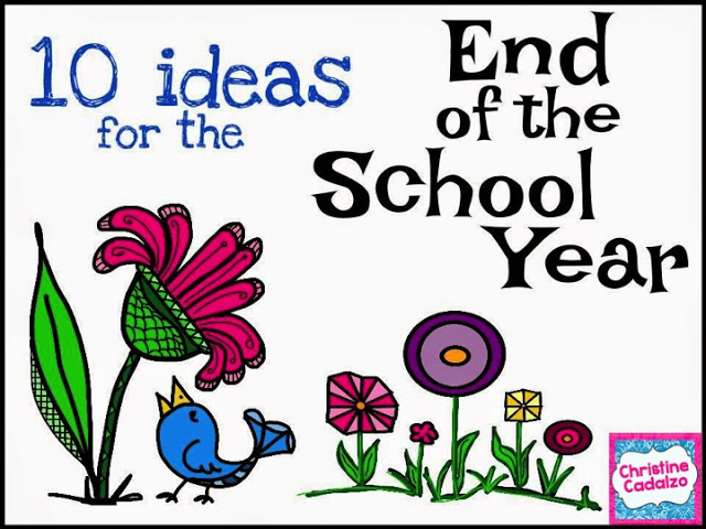 End of the School Year Ideas