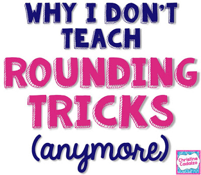 Why I Don't Teach Rounding Tricks (anymore!)