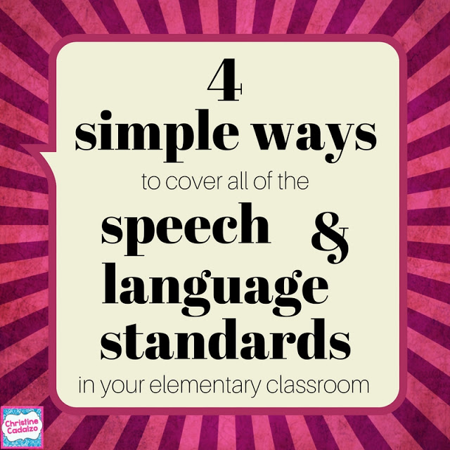 Including Speech & Language Standards in Daily Instruction
