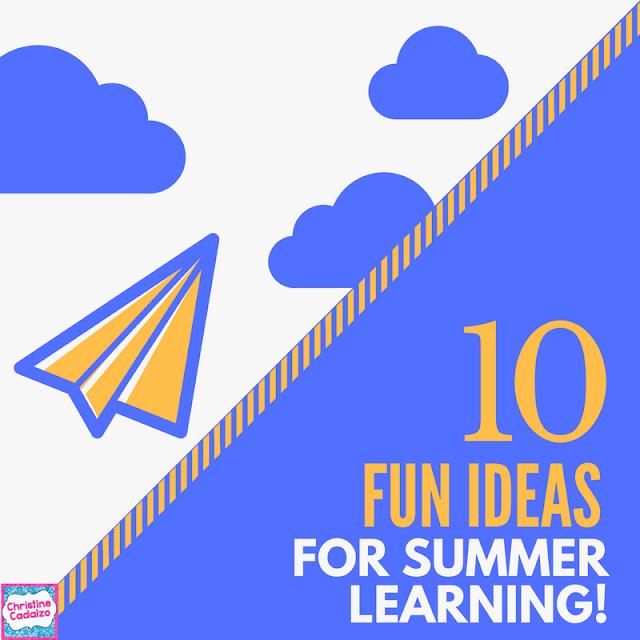 FUN Summer Learning: 10 ideas